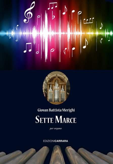 Sette Marce per organo Sieben Märsche für Orgel Merighi- Giovan Battista orgue-afficher le titre d`origine NnIL7q7Z-08125528-169132273